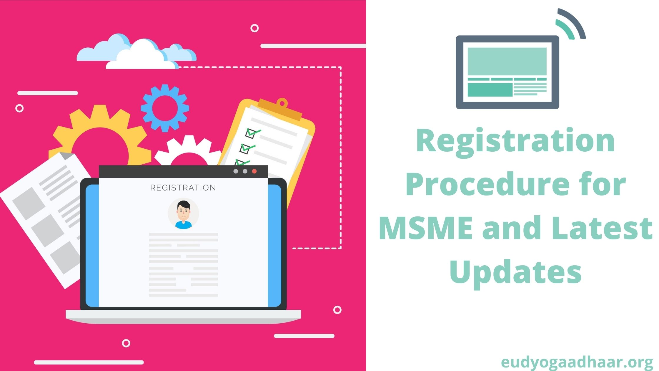 Registration Procedure for MSME and Latest Updates